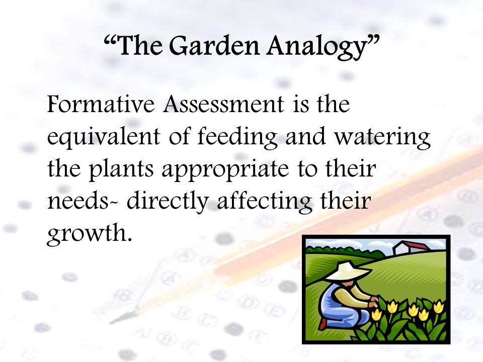 The Garden Analogy