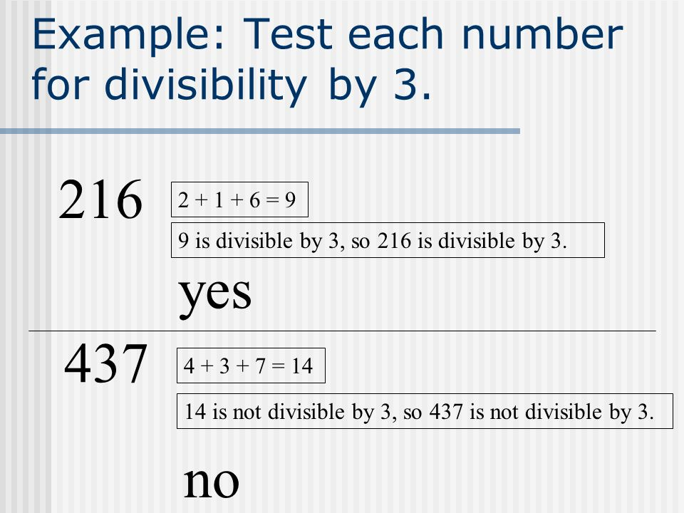Example: Test each number for divisibility by 3.