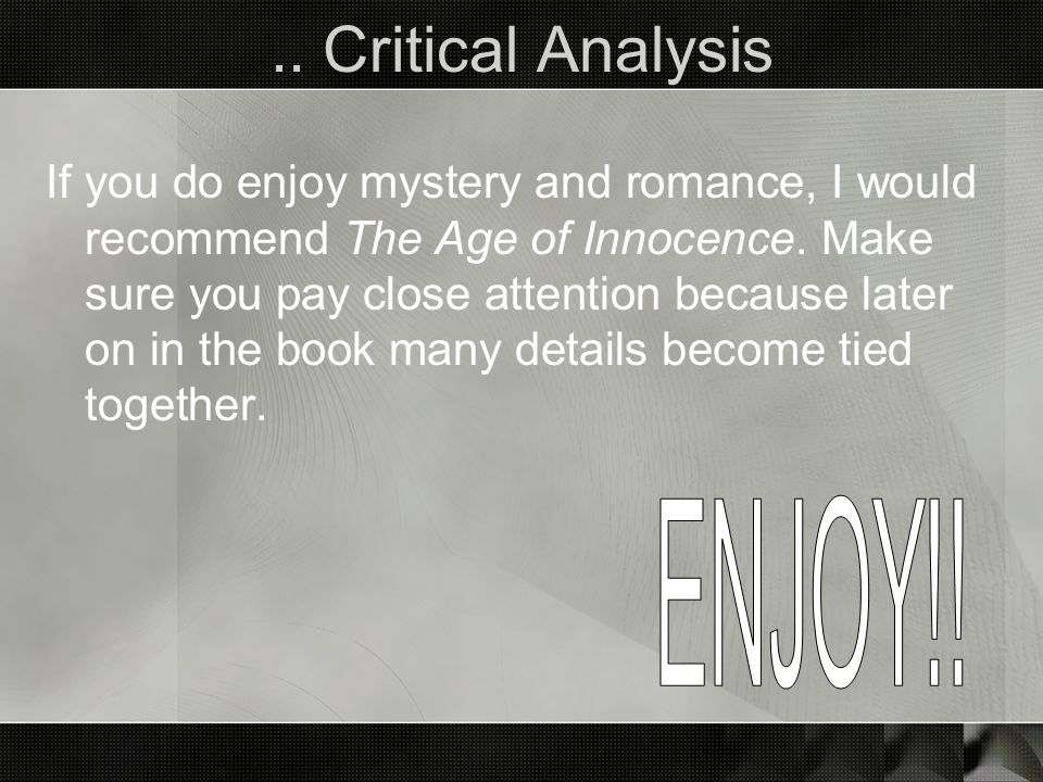 .. Critical Analysis ENJOY!!