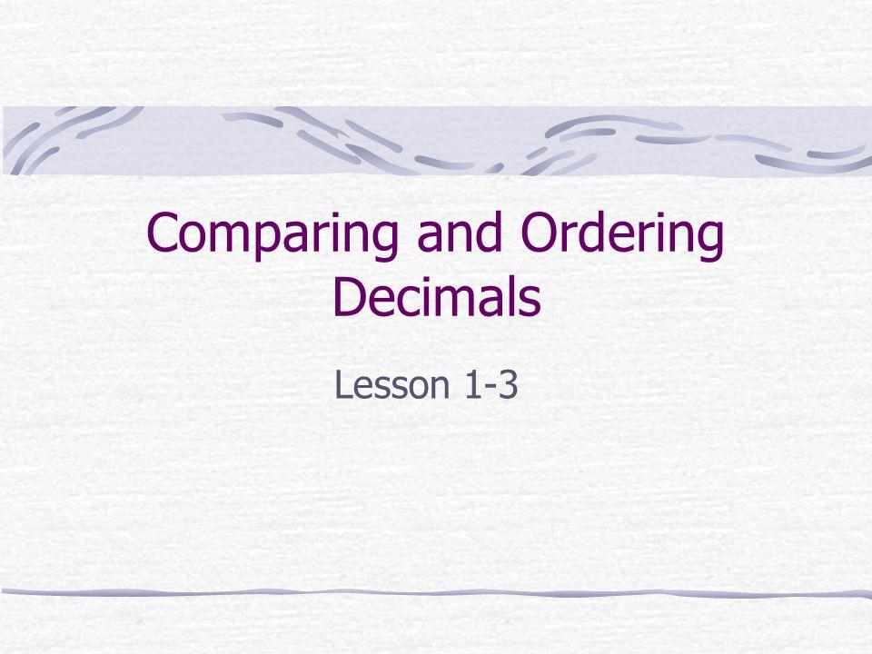 comparing and ordering decimals ppt download. Black Bedroom Furniture Sets. Home Design Ideas