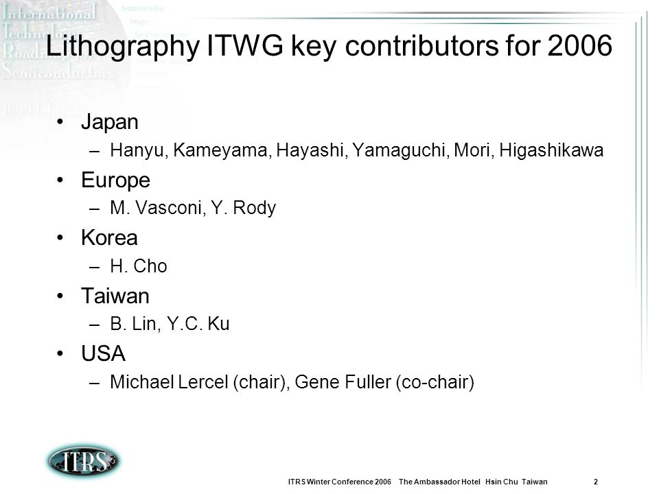 Lithography ITWG key contributors for 2006
