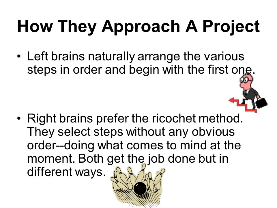 How They Approach A Project