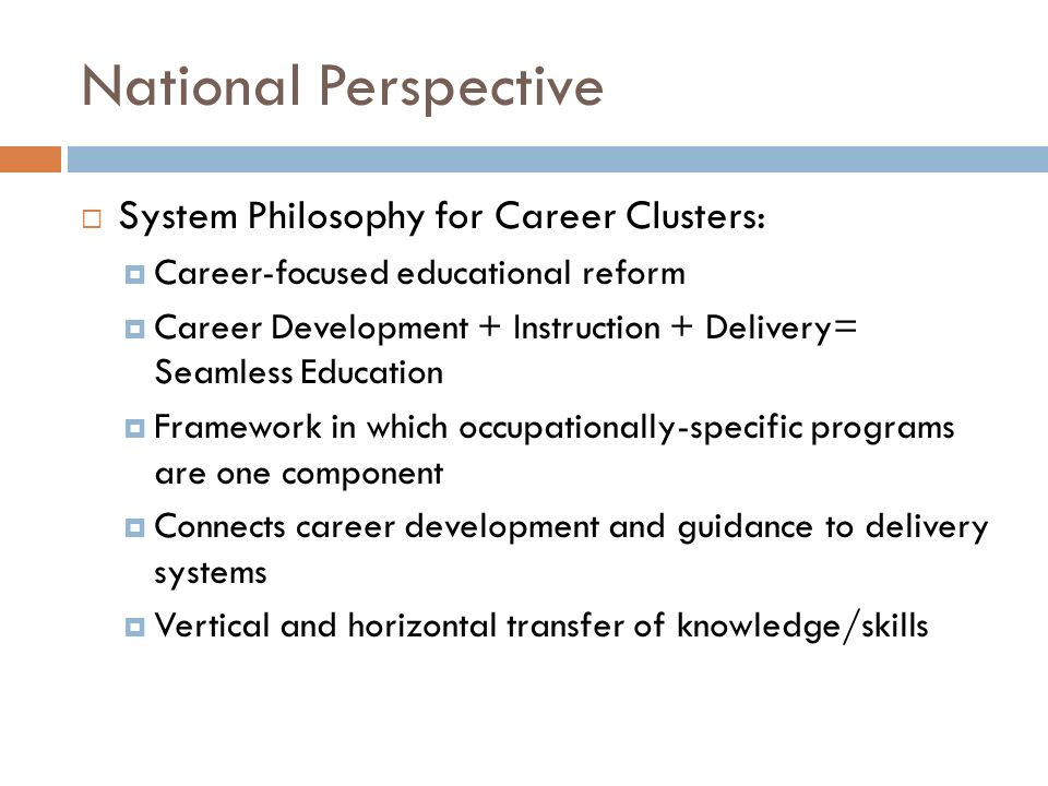 National Perspective System Philosophy for Career Clusters: