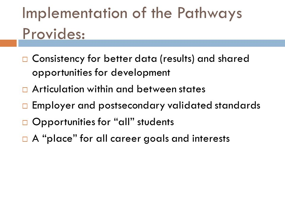 Implementation of the Pathways Provides: