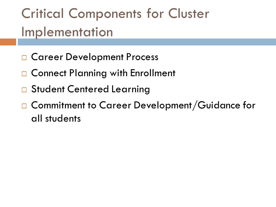 Critical Components for Cluster Implementation