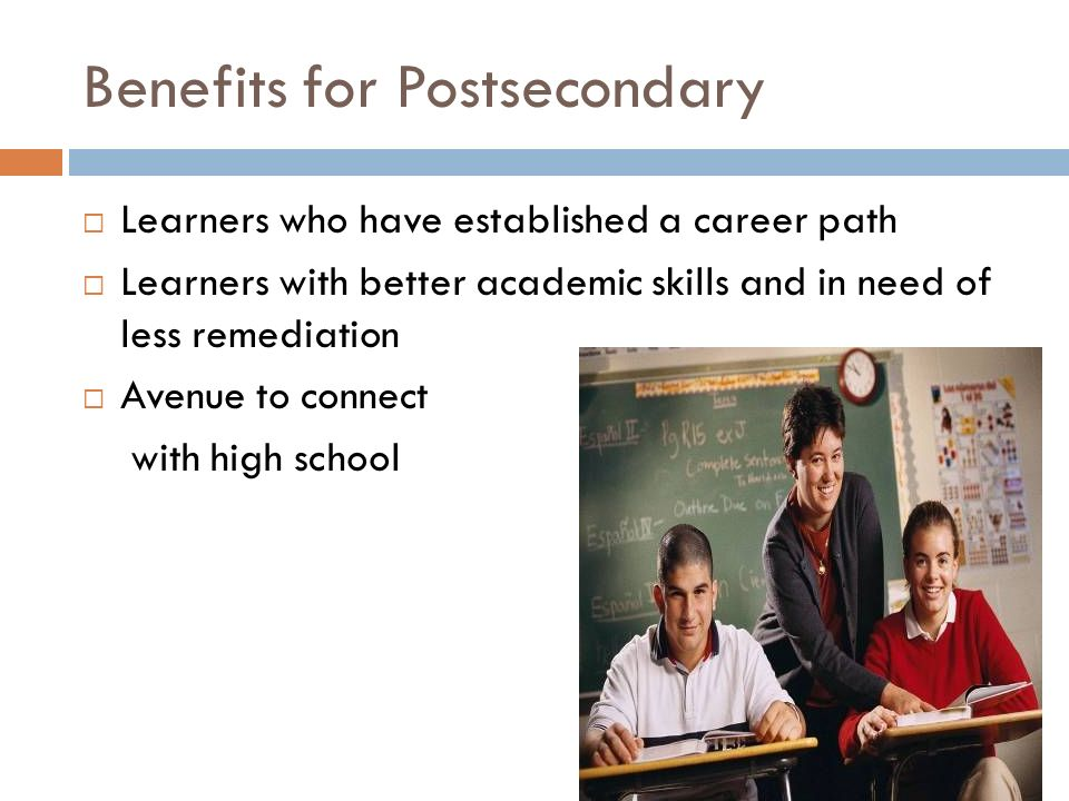 Benefits for Postsecondary