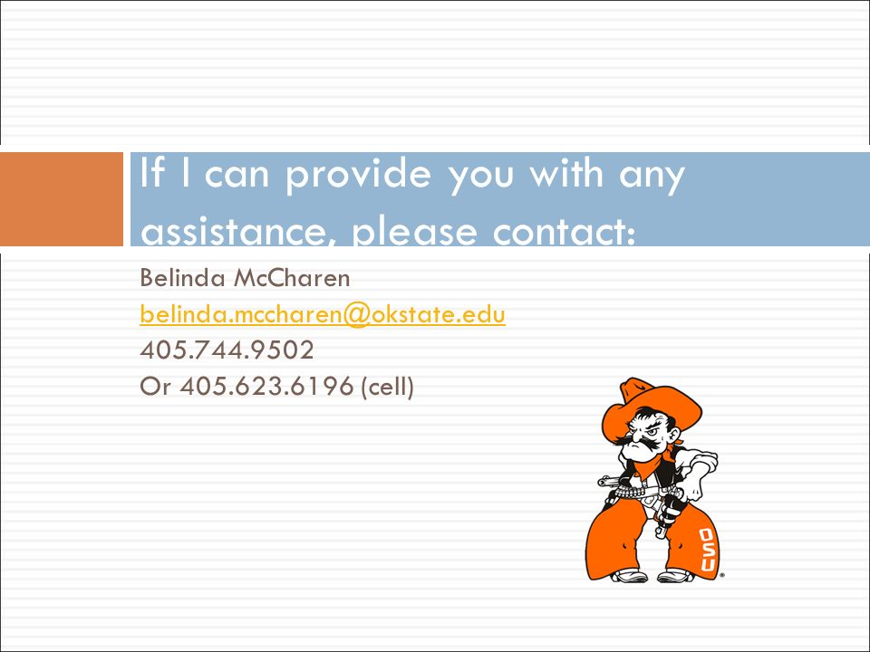 If I can provide you with any assistance, please contact: