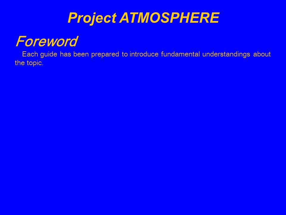 Project ATMOSPHERE Foreword