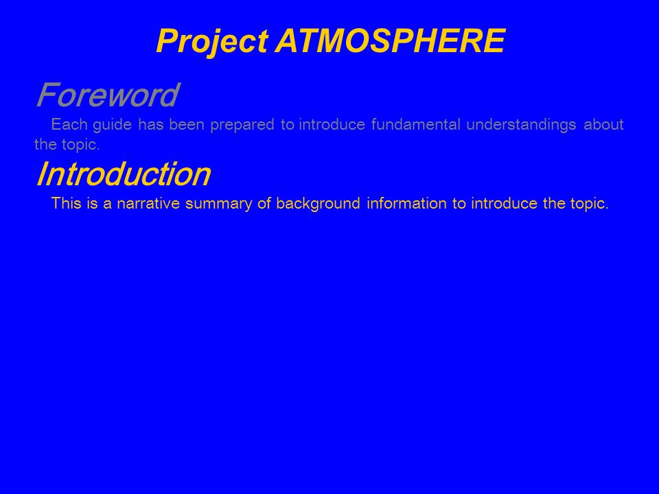Project ATMOSPHERE Foreword Introduction