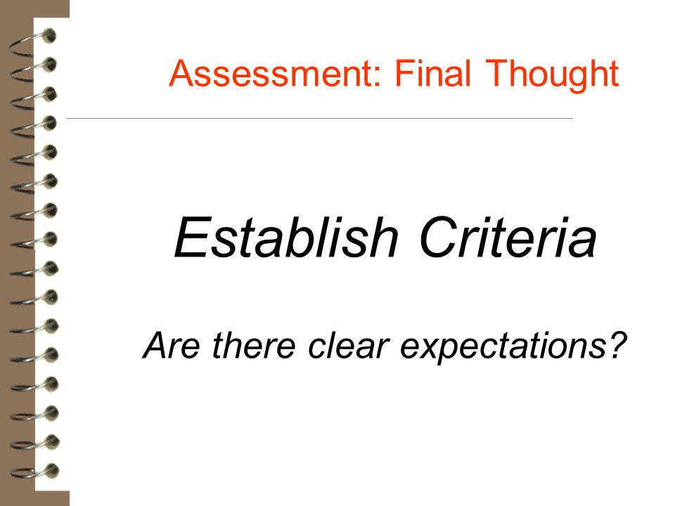 Assessment: Final Thought