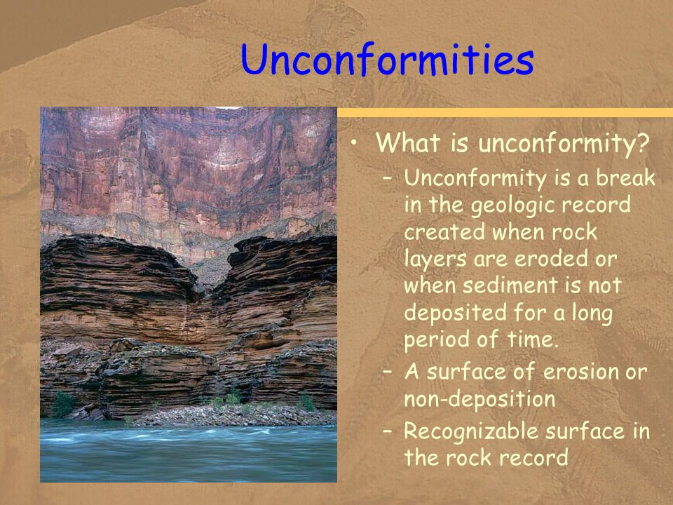 Unconformities What is unconformity