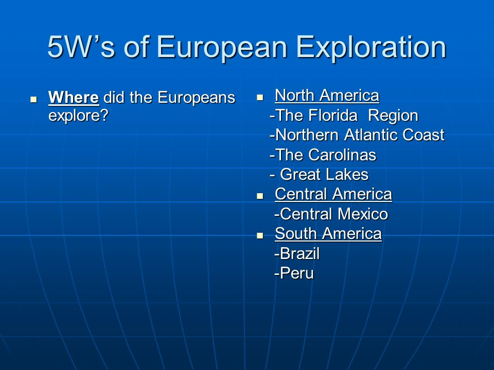 5W's of European Exploration
