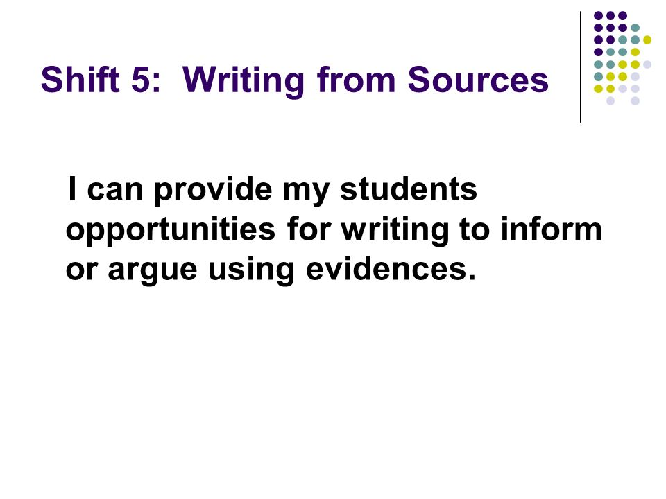 Shift 5: Writing from Sources