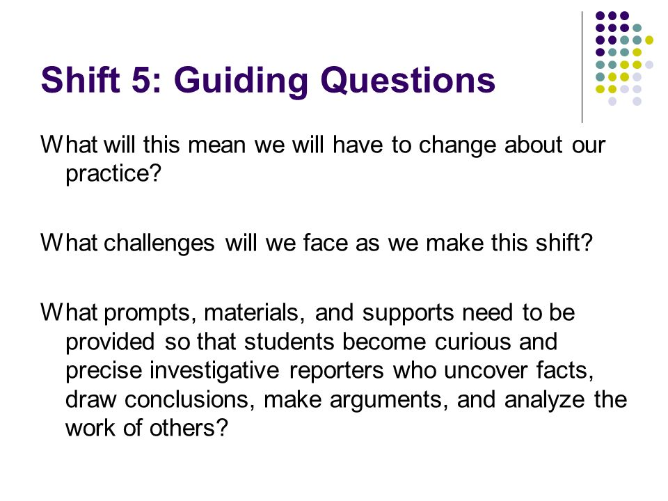 Shift 5: Guiding Questions