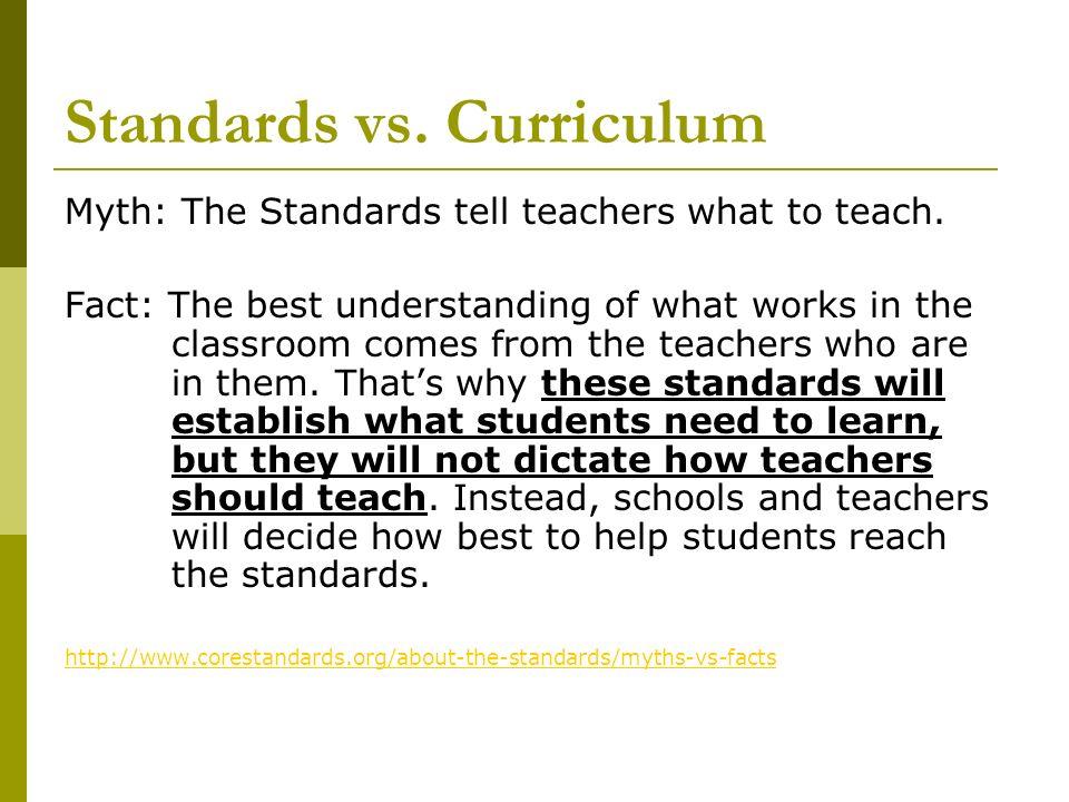 Standards vs. Curriculum