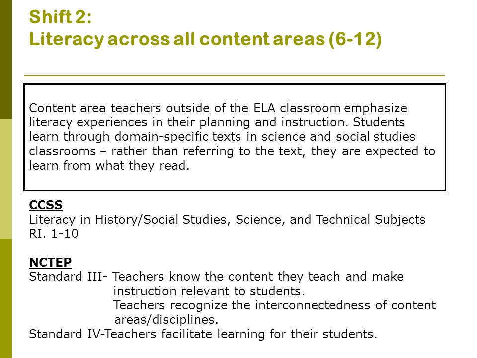 Shift 2: Literacy across all content areas (6-12)