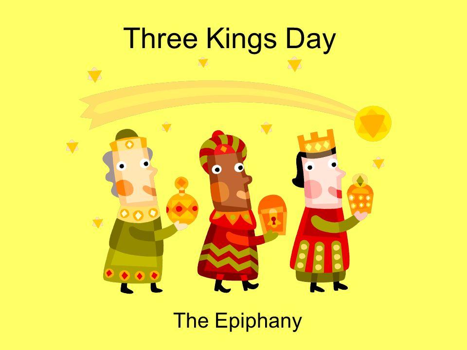 Three Kings Day The Epiphany