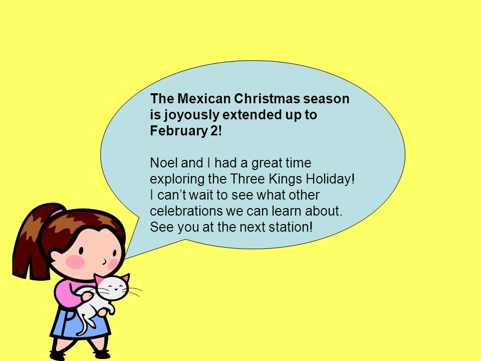 The Mexican Christmas season is joyously extended up to February 2!