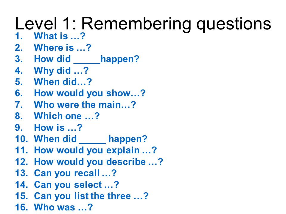 Level 1: Remembering questions