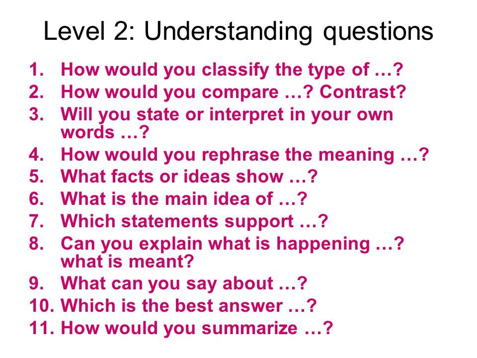 Level 2: Understanding questions
