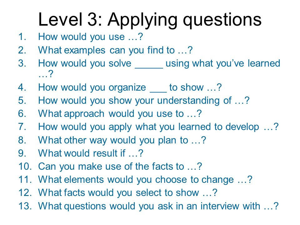 Level 3: Applying questions