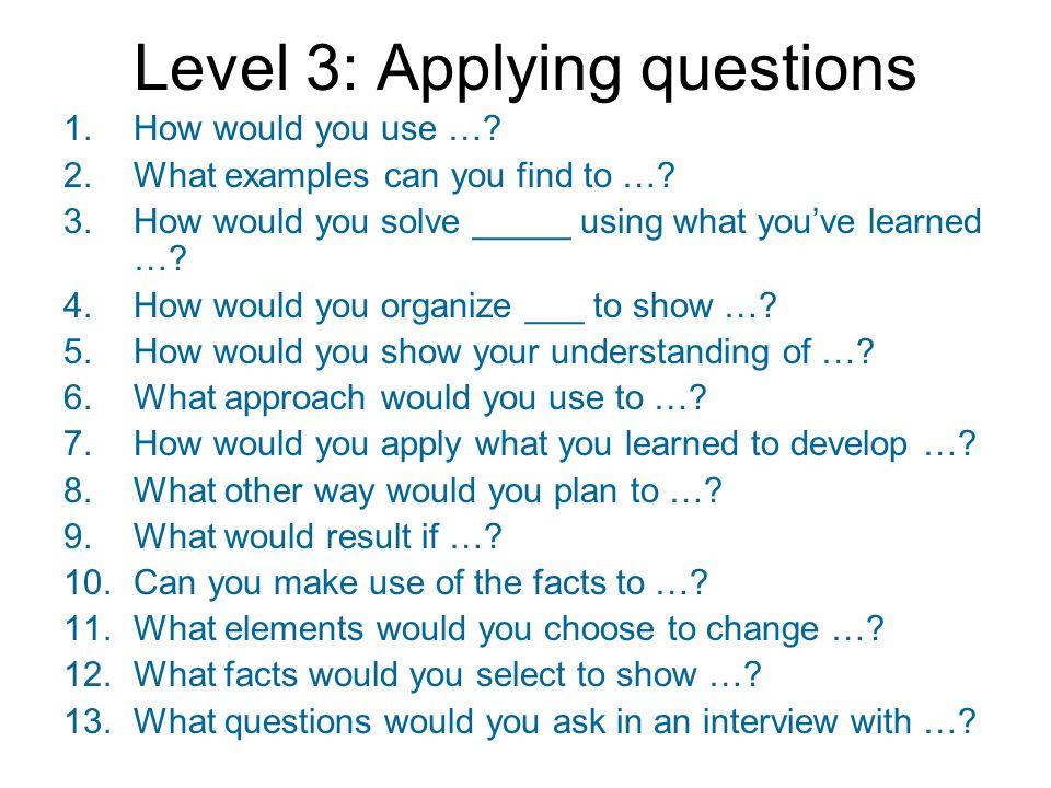 Level 3: Applying questions