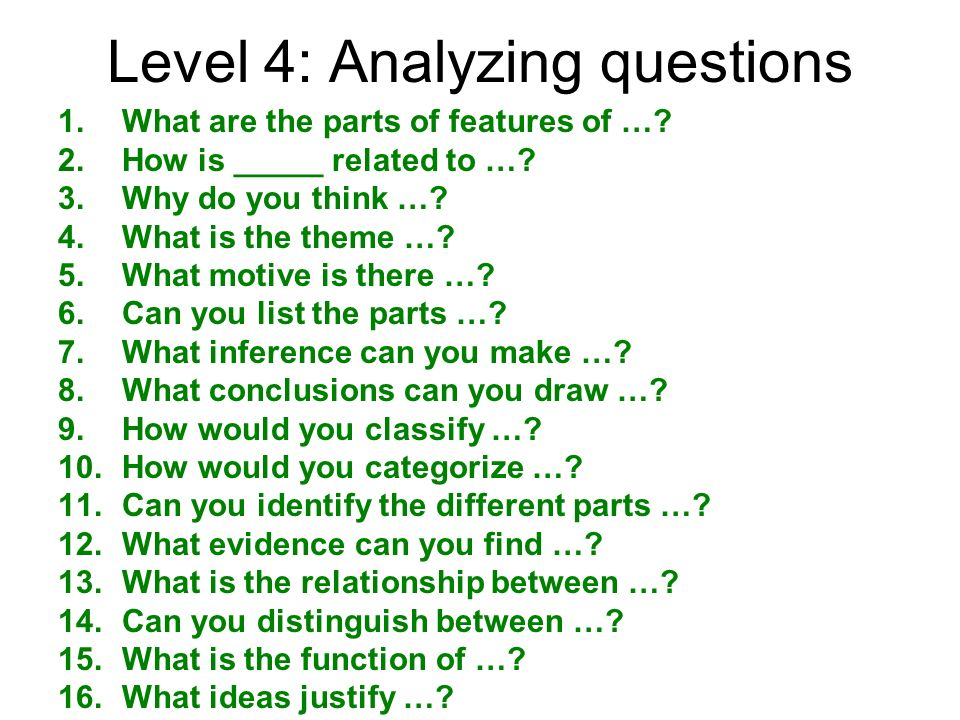 Level 4: Analyzing questions