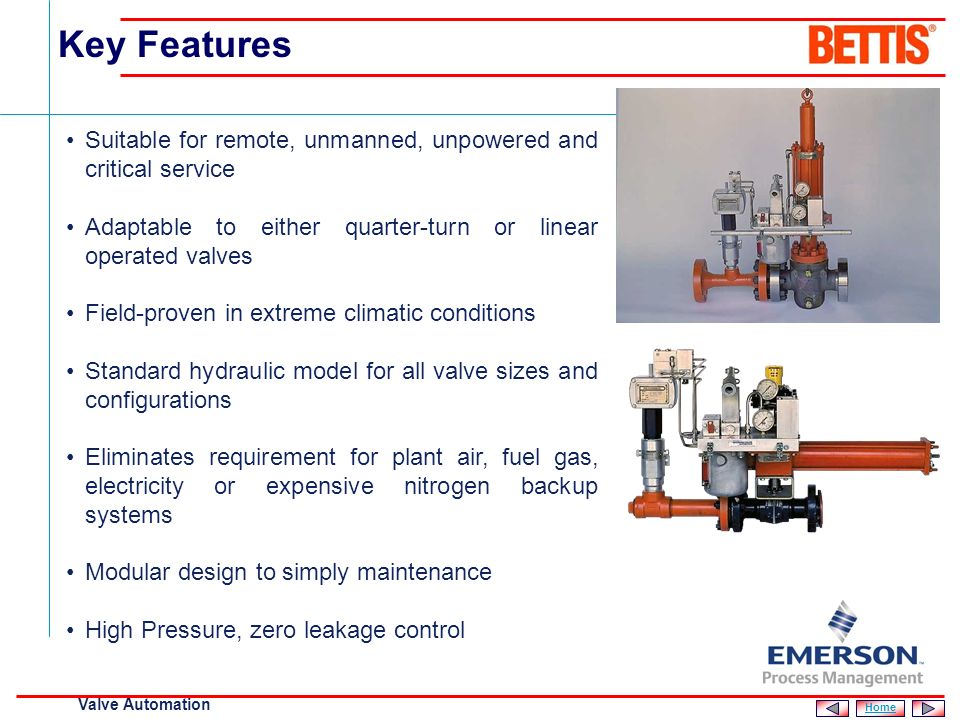 Key Features Suitable for remote, unmanned, unpowered and critical service. Adaptable to either quarter-turn or linear operated valves.
