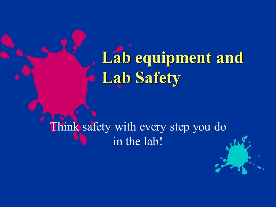 Lab equipment and Lab Safety