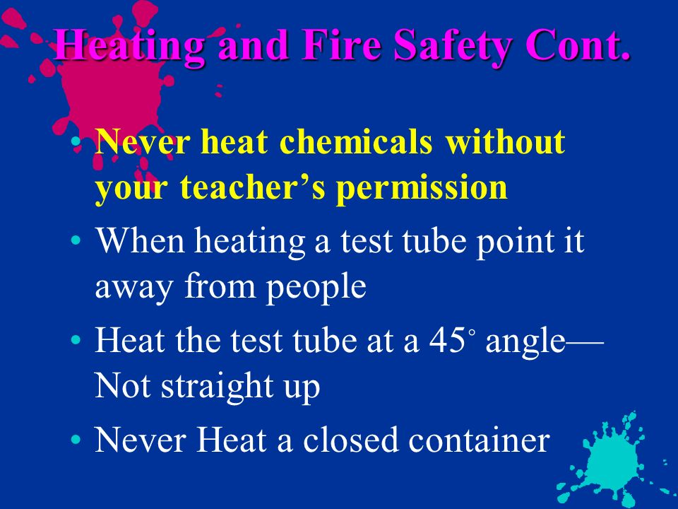 Heating and Fire Safety Cont.
