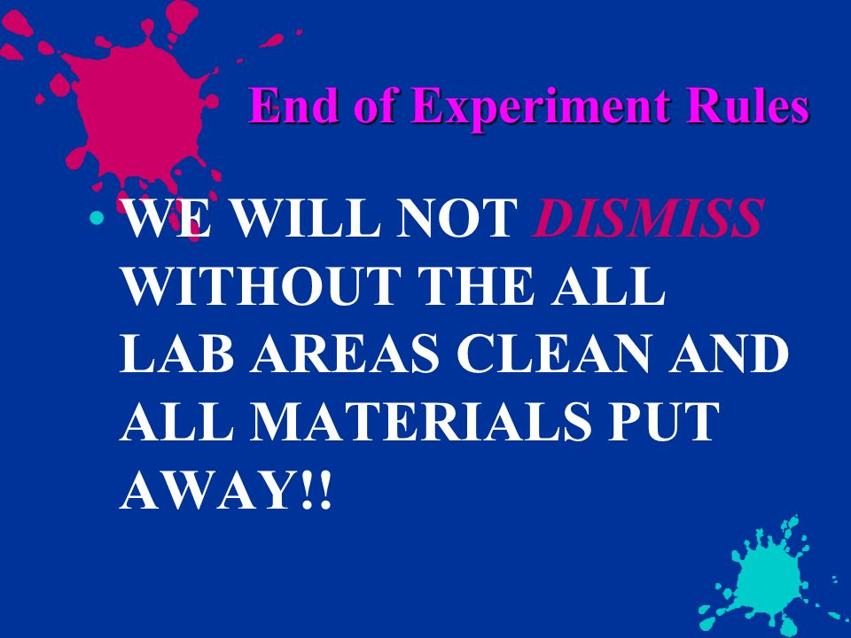 End of Experiment Rules