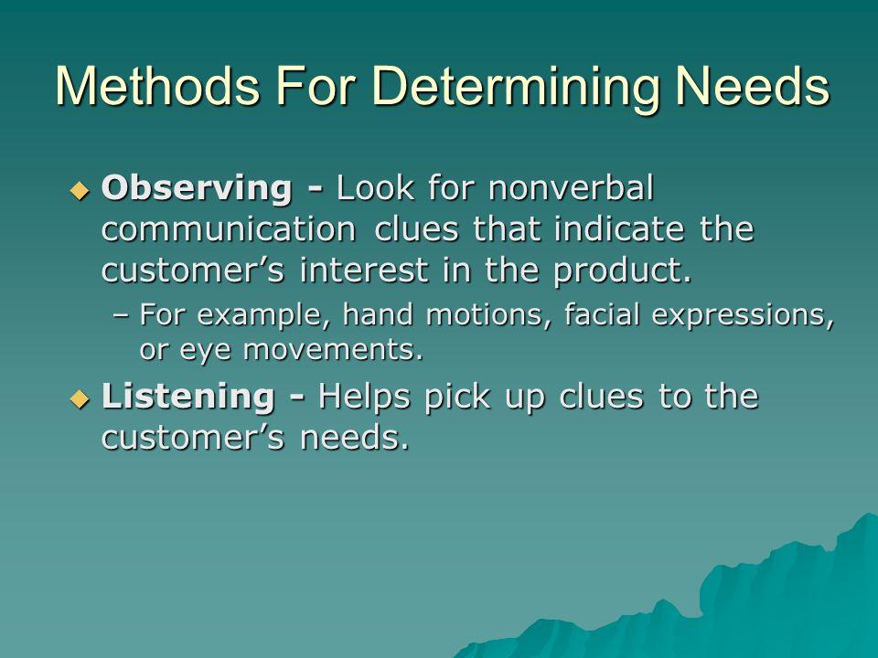 Methods For Determining Needs
