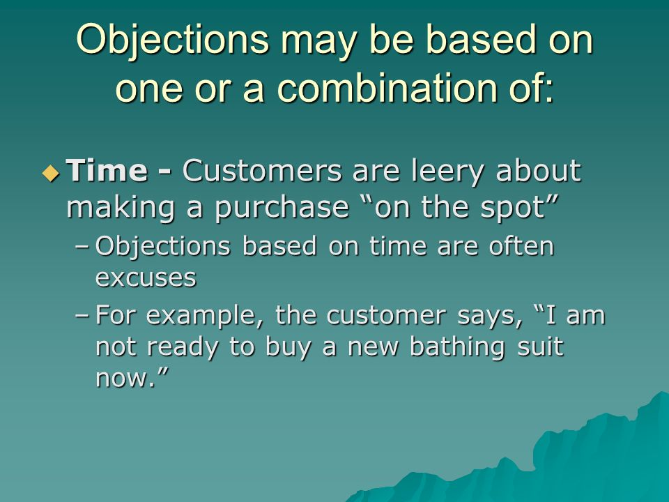 Objections may be based on one or a combination of: