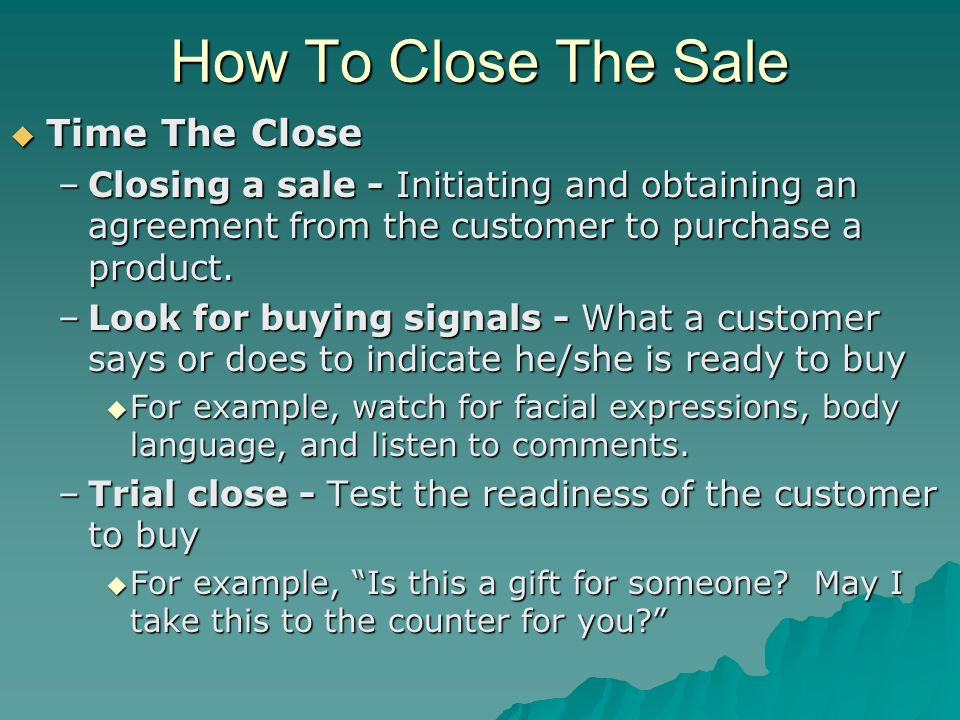 How To Close The Sale Time The Close