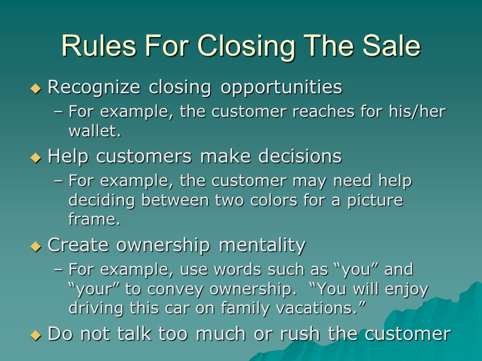 Rules For Closing The Sale
