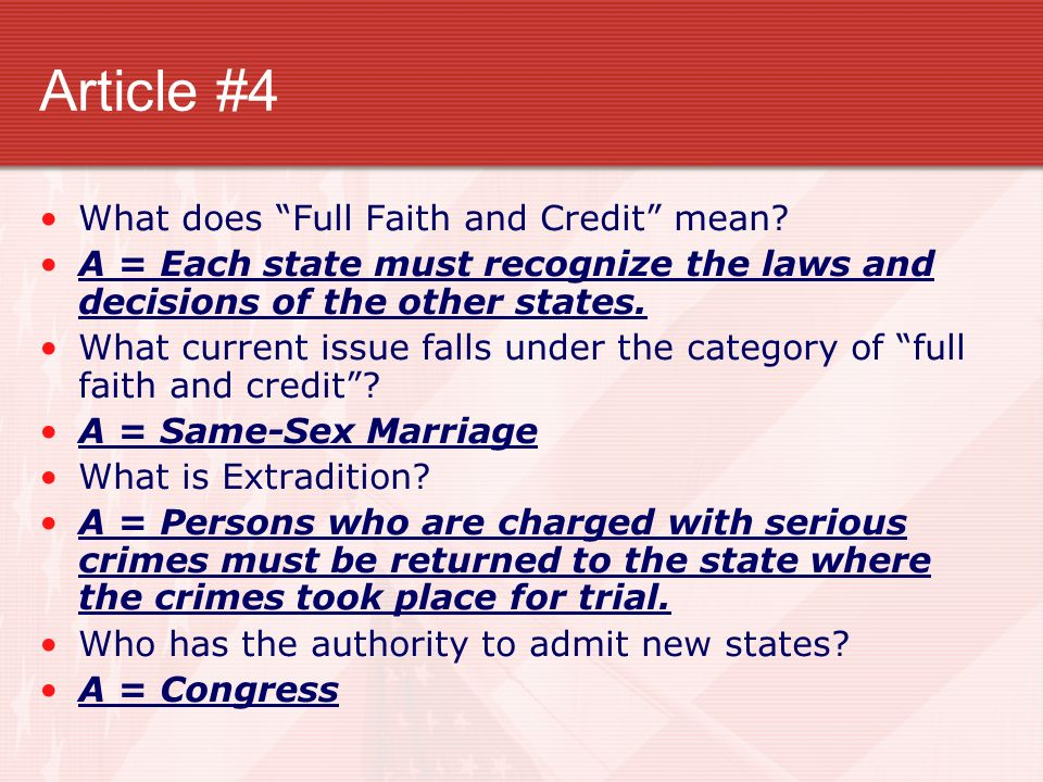 Article #4 What does Full Faith and Credit mean