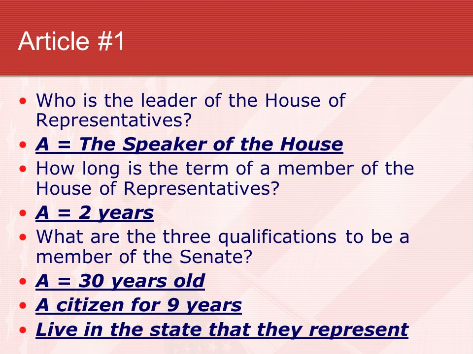 Article #1 Who is the leader of the House of Representatives