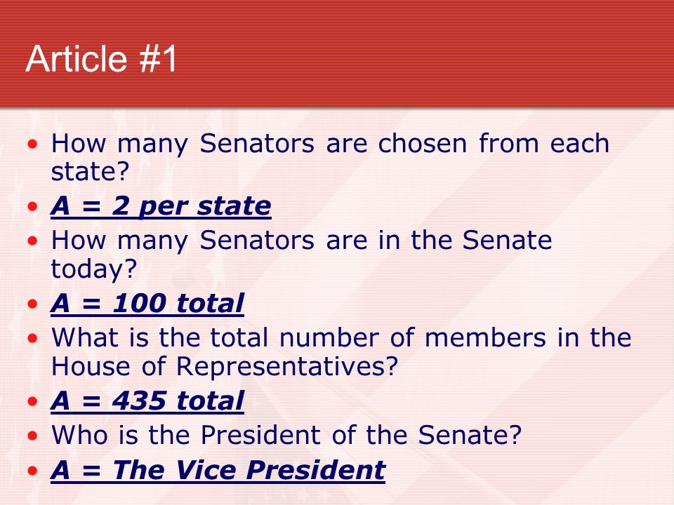 Article #1 How many Senators are chosen from each state