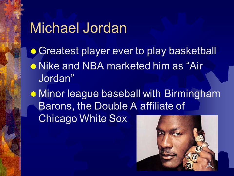 Michael Jordan Greatest player ever to play basketball