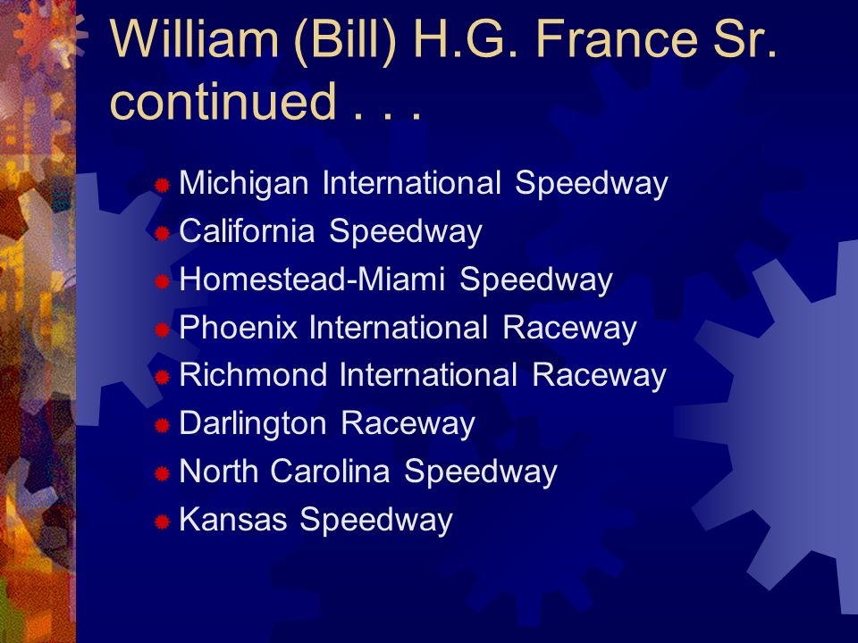 William (Bill) H.G. France Sr. continued . . .