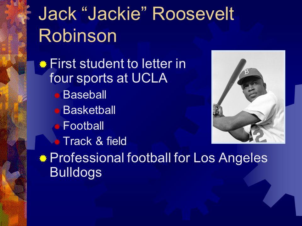 Jack Jackie Roosevelt Robinson