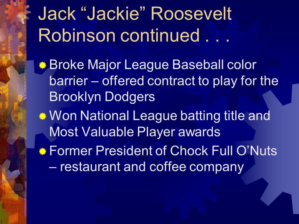 Jack Jackie Roosevelt Robinson continued . . .
