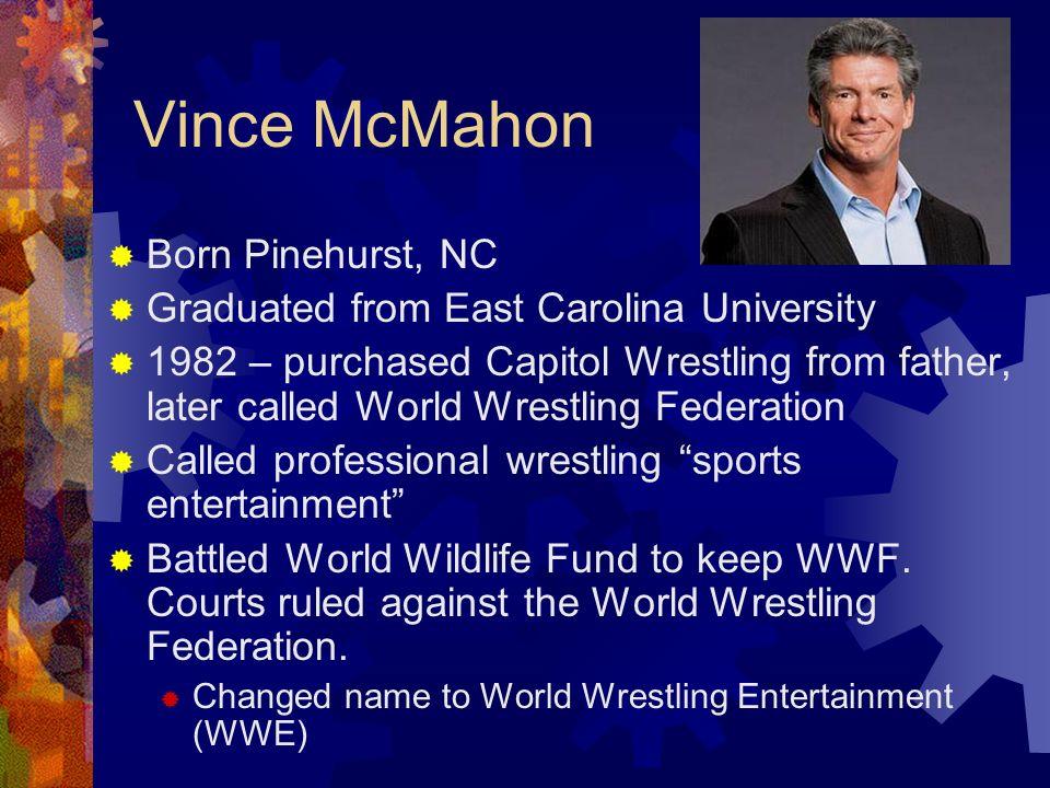 Vince McMahon Born Pinehurst, NC