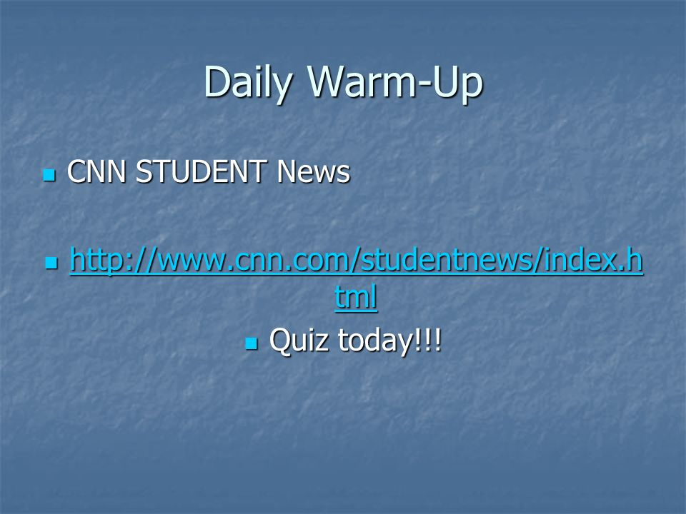 Daily Warm-Up CNN STUDENT News