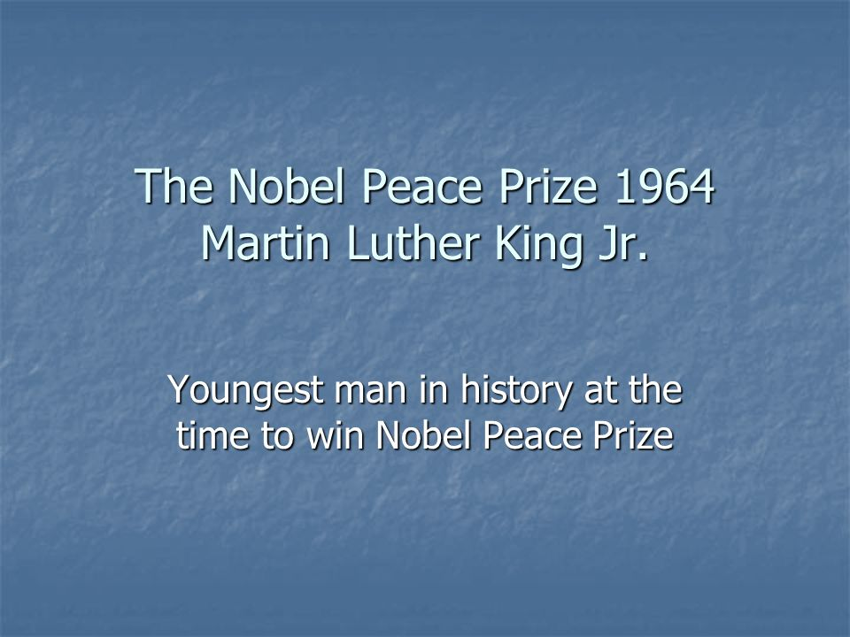 The Nobel Peace Prize 1964 Martin Luther King Jr.