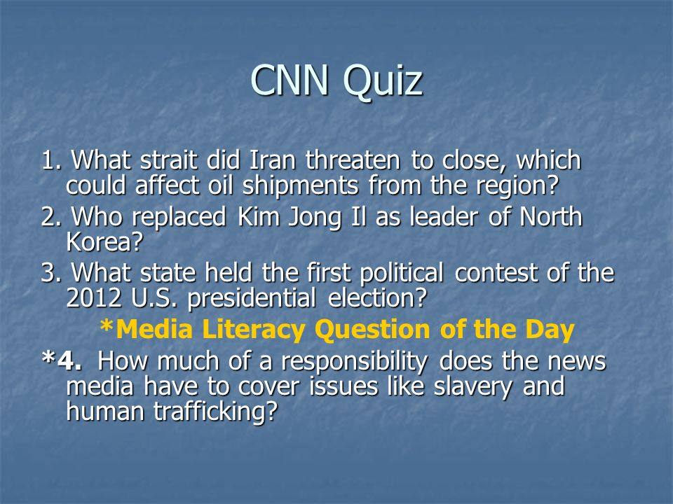 *Media Literacy Question of the Day