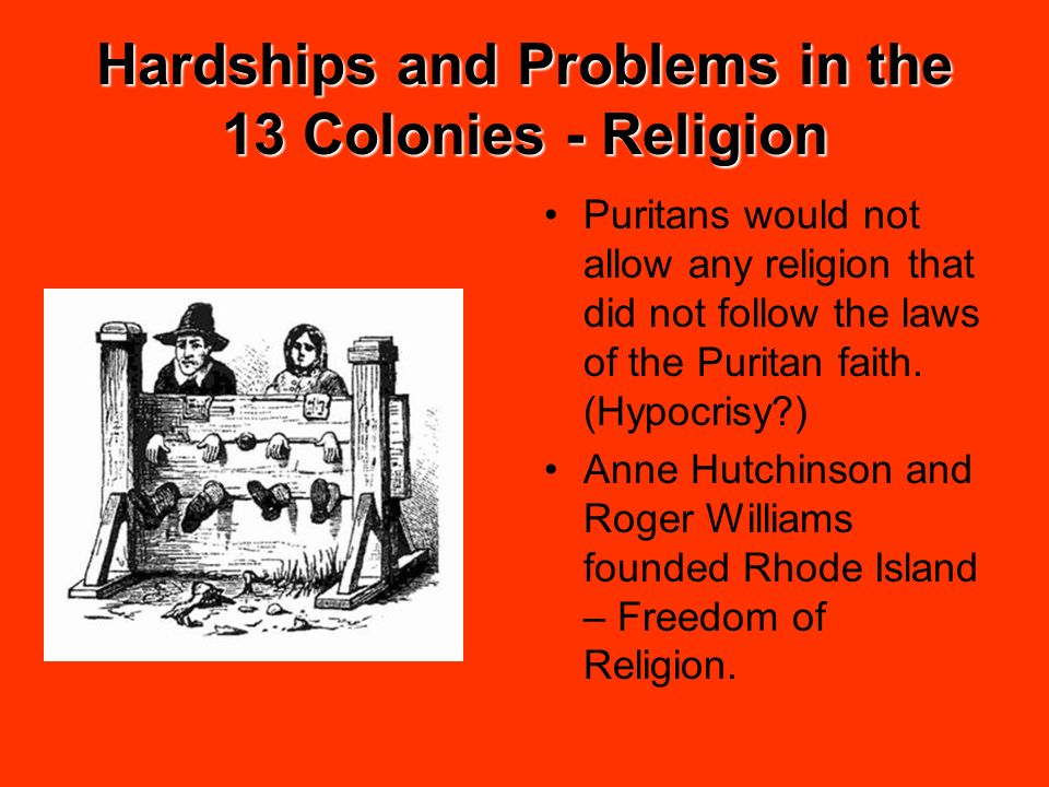 Hardships and Problems in the 13 Colonies - Religion