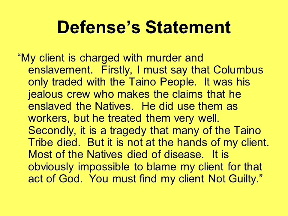 Defense's Statement