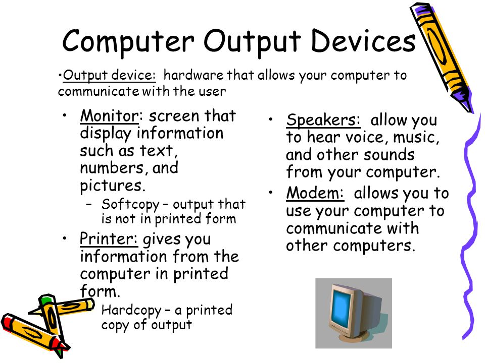 Computer Output Devices