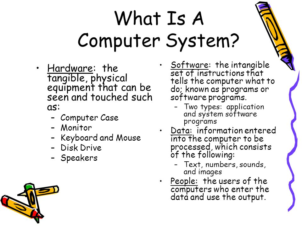 What Is A Computer System